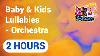 Lullaby Lullabies: helps baby brain development (Orchestra)