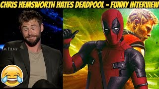 Chris Hemsworth Hates Deadpool - Thor: Ragnarok Funny Interview - 2017