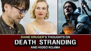 Diane Kruger's Thoughts on DEATH STRANDING and Hideo Kojima