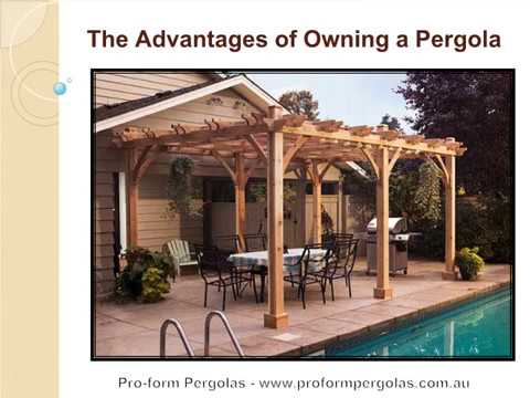 The Advantages of Owning a Pergola