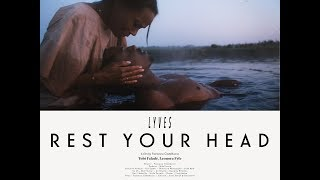 Lyves – Rest Your Head