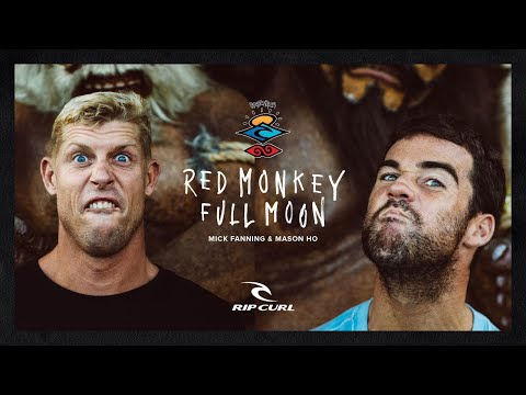 Rip Curl's The Search featuring Mick Fanning and Mason Ho, Red Monkey, Full Moon | 48 Hours ONLY!