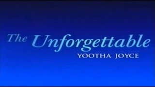 THE UNFORGETTABLE YOOTHA JOYCE (Documentary - 2001)