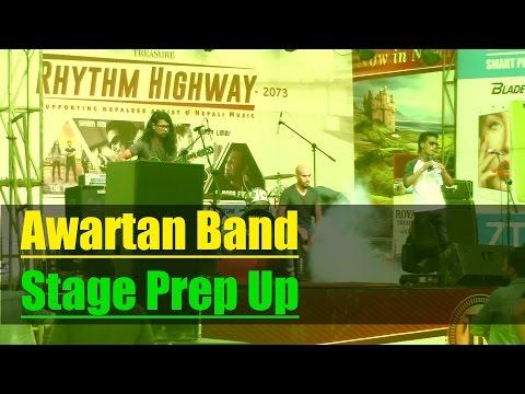 Awartan Band - Stage Prep Up - Rhythm Highway Concert 2016 @ Narayangarh