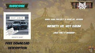 Infinity vs. Hot Drum (JAUZ TML' 17 Mashup)