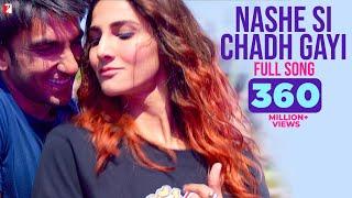 Nashe Si Chadh Gayi - Full Song | Befikre | Ranveer Singh | Vaani Kapoor | Arijit Singh