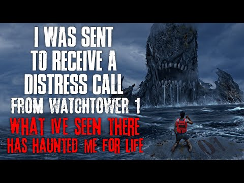 I Was Sent To Receive A Distress Call From Watchtower 1, What I Saw There Haunted Me  Creepypasta