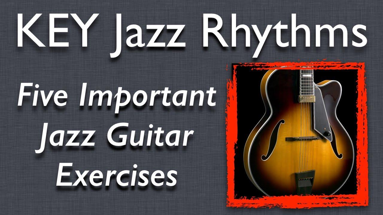Jazz Guitar: Five Key Jazz Rhythms - improve your timing ...