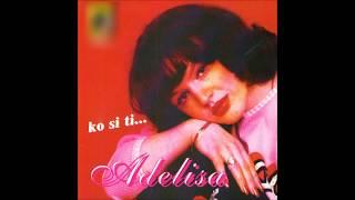 Adelisa - Pogledaj me u oci - (Audio 1998)HD