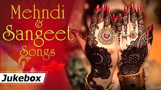 Mehndi and Sangeet Songs {HD} - Hit Songs - Bollywood Wedding Songs