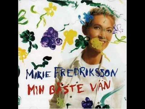 Marie Fredriksson - Man Maste Veta Vad Man Onskar Sig