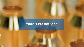 What is Passivation?