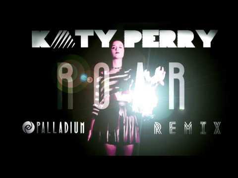Baixar Katy Perry - Roar (Palladium Remix)