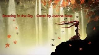 Dancing in the Sky - Cover by Joanna Rose