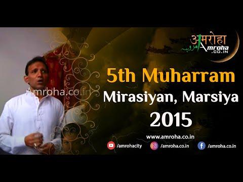 Amroah Marsiya-5th muharram 2015-mirasiyan-amroha