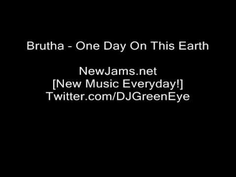Brutha - One Day On This Earth (NEW 2010)