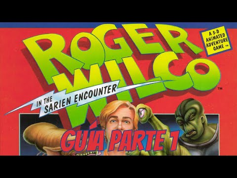 Guía de Space Quest 1: Roger Wilco in the Sarien Encounter - Parte 1