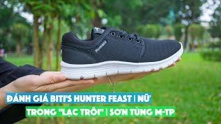 Đánh giá giày Biti's Hunter Feast trong