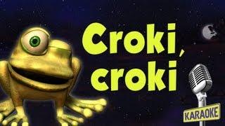 KARAOKE Croki Croki, con letra
