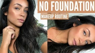 NO FOUNDATION: NATURAL EVERYDAY GLAM MAKEUP ROUTINE | Stephanie Ledda