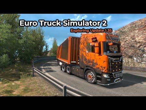 Euro Truck Simulator 2 - Update 1.35 -- Livestream 06/06/2019