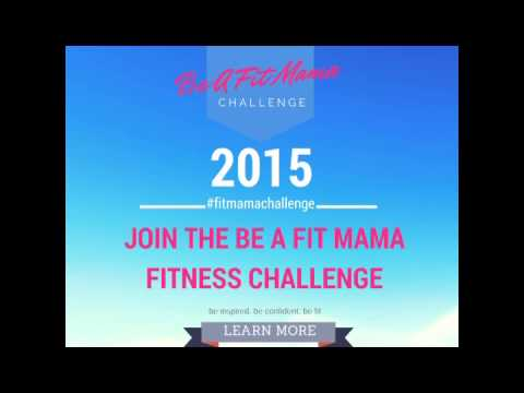 Be A Fit Mama 30-Day Fitness Challenge 2015