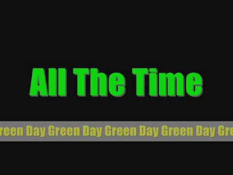 Green Day - All the time Lyrics