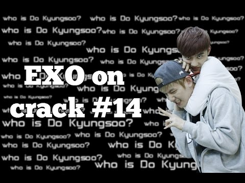 EXO on crack #14 Who is Do Kyungsoo?