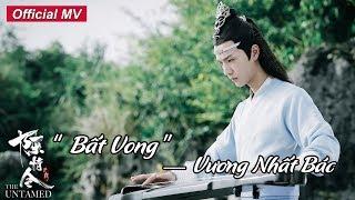 """[MV chính thức] Trần Tình Lệnh   Vương Nhất Bác """"Bất Vong""""   Ca khúc chính của Lam Vong Cơ"""