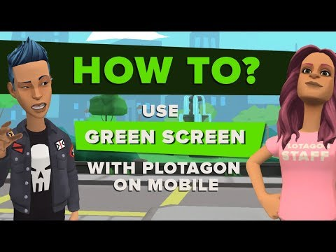 How to use green screen with Plotagon Story on a mobile device.
