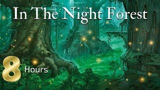 Sleep Meditation for Children | 8 HOURS IN THE NIGHT FOREST | Bedtime Meditation for Kids
