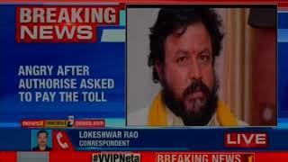 TDP MLA denies to pay toll tax at Kaza toll gate?..