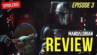 The Mandalorian - Episode 3 - REVIEW [SPOILERS]