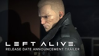 LEFT ALIVE - Release Date Announcement Trailer