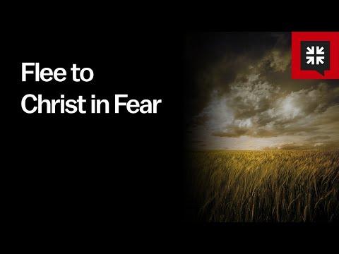 Flee to Christ in Fear // Ask Pastor John