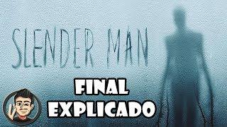 Slender Man Final Explicado De La Nueva Película Del Famoso Personaje De Creepypastas