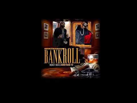 MONEYBAGG YO & MONEY MAN - BANKROLL [FULL MIXTAPE][NEW 2018]