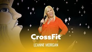 I Tried CrossFit For 10 Weeks. Leanne Morgan