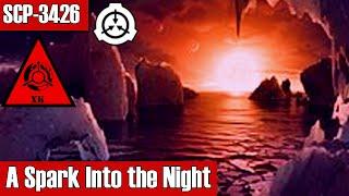 SCP-3426 A Spark Into the Night | Keter class | k-class scenario / planet scp