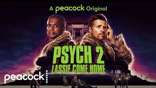 Psych 2: Lassie Come Home 2020 Peacock Web Series