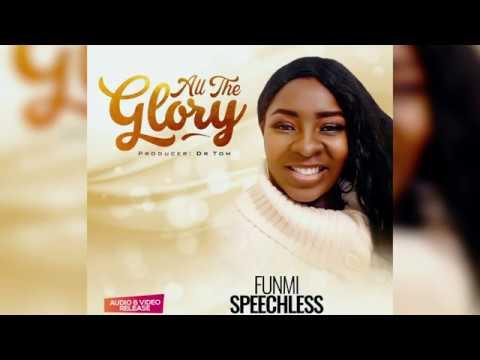 (Lyrics Video) ALL THE GLORY - Funmi Speechless
