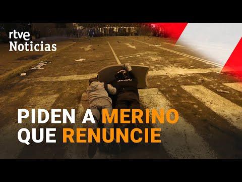 RECLAMA la RENUNCIA de MERINO el presidente del CONGRESO de PERÚ | RTVE