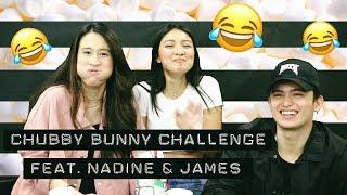 CHUBBY BUNNY CHALLENGE Feat. Nadine & James | Karla Aguas