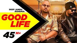 Good Life – Deep Jandu – Bohemia