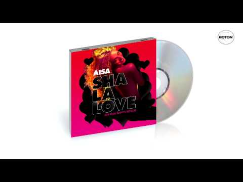 Aisa - Sha La Love (Maxime Nakey Remix)