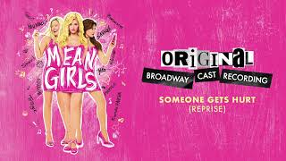 """""""Someone Gets Hurt (Reprise)""""   Mean Girls on Broadway"""