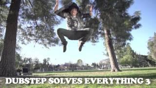Dubstep Solves Everything 3 Sneak Peek
