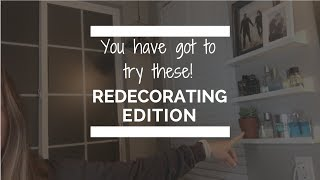 You Have Got To Try These :: Redecorating Edition!