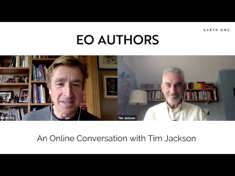 Earth.Org Authors: An Online Conversation with Tim Jackson