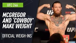 On weight and ready! Conor McGregor and Donald Cerrone weigh in for UFC 246